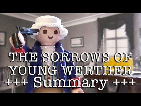 The Sorrows of Young Werther to go (Goethe in 9.5 minutes, English version)
