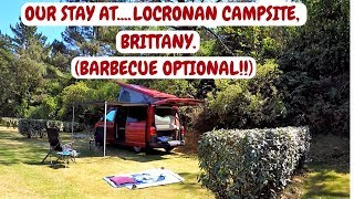 LOCRONAN CAMPSITE. BRITTANY, FINISTERE.BRITTANY CAMPERVAN ROAD TRIP
