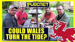 Graham Hughes's PUBCAST | Could Wales Turn The Tide?