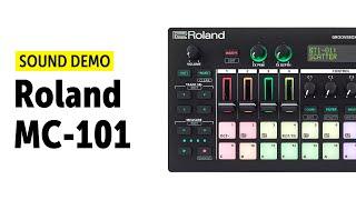 Roland MC-101 Sound Demo (No Talking)