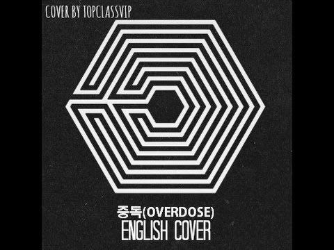 EXO-Overdose 중독 English Cover [Piano Version]