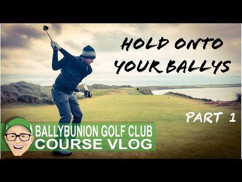 BALLYBUNION GOLF CLUB - HOLD ONTO YOUR BALLYS