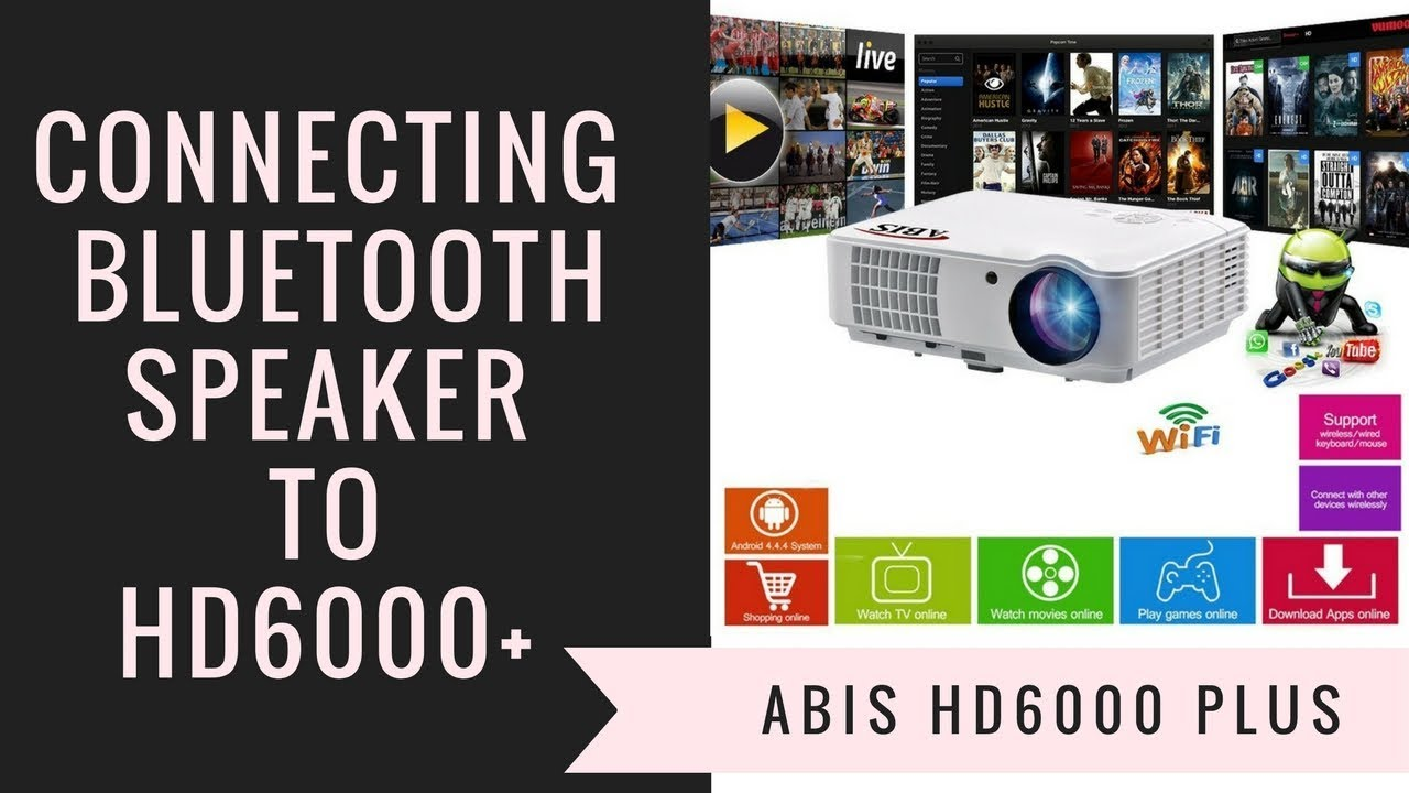 How to Connect Bluetooth Speakers to ABIS HD6000 Plus Home Cinema and  Gaming Projector