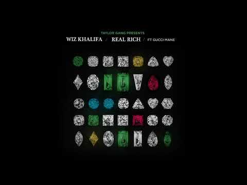 Wiz Khalifa - Real Rich ft Gucci Mane (Official Audio)