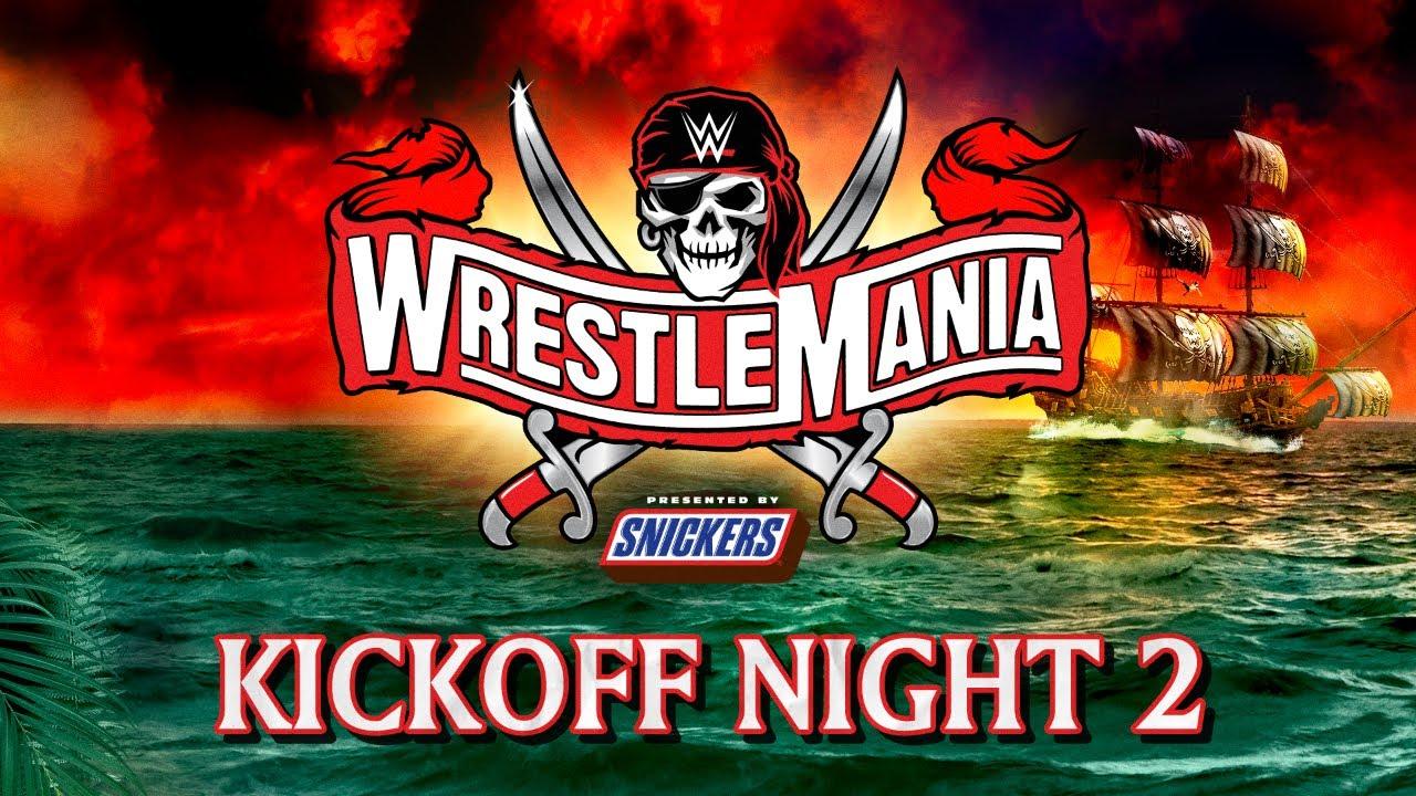 WrestleMania 37 Kickoff – Night 2: April 11, 2021