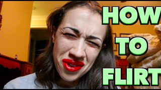 HOW TO FLIRT!
