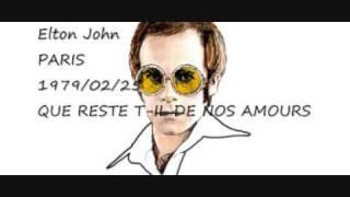 ELTON JOHN - PARIS - 1979/02/25 - QUE RESTE T-IL DE NOS AMOURS