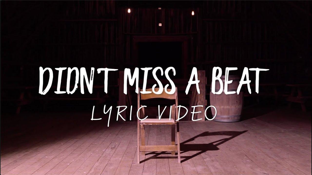 Easton Corbin - Didn't Miss A Beat (Official Lyric Video)