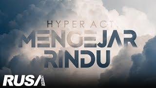 Download Lagu (OST CINTA FATAMORGANA) Hyper Act. - Mengejar Rindu [Official Lyrics Video] mp3