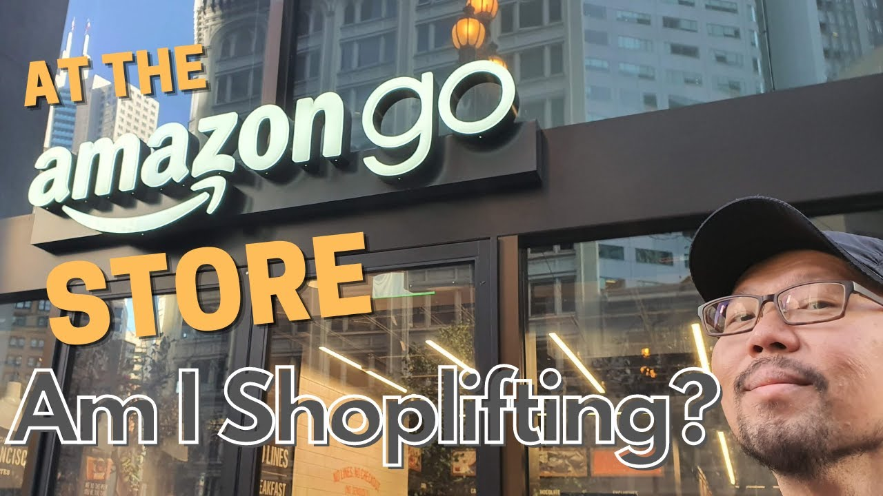 Am I Shoplifting? At The Amazon Go Store