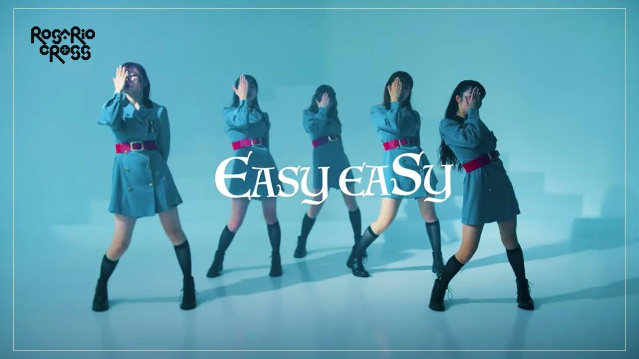ROSARIO+CROSS 「EASY EASY」