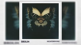 Brolin - Nightdriving (Audio)