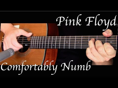 Pink Floyd - Comfortably Numb - Fingerstyle Guitar - YouTube