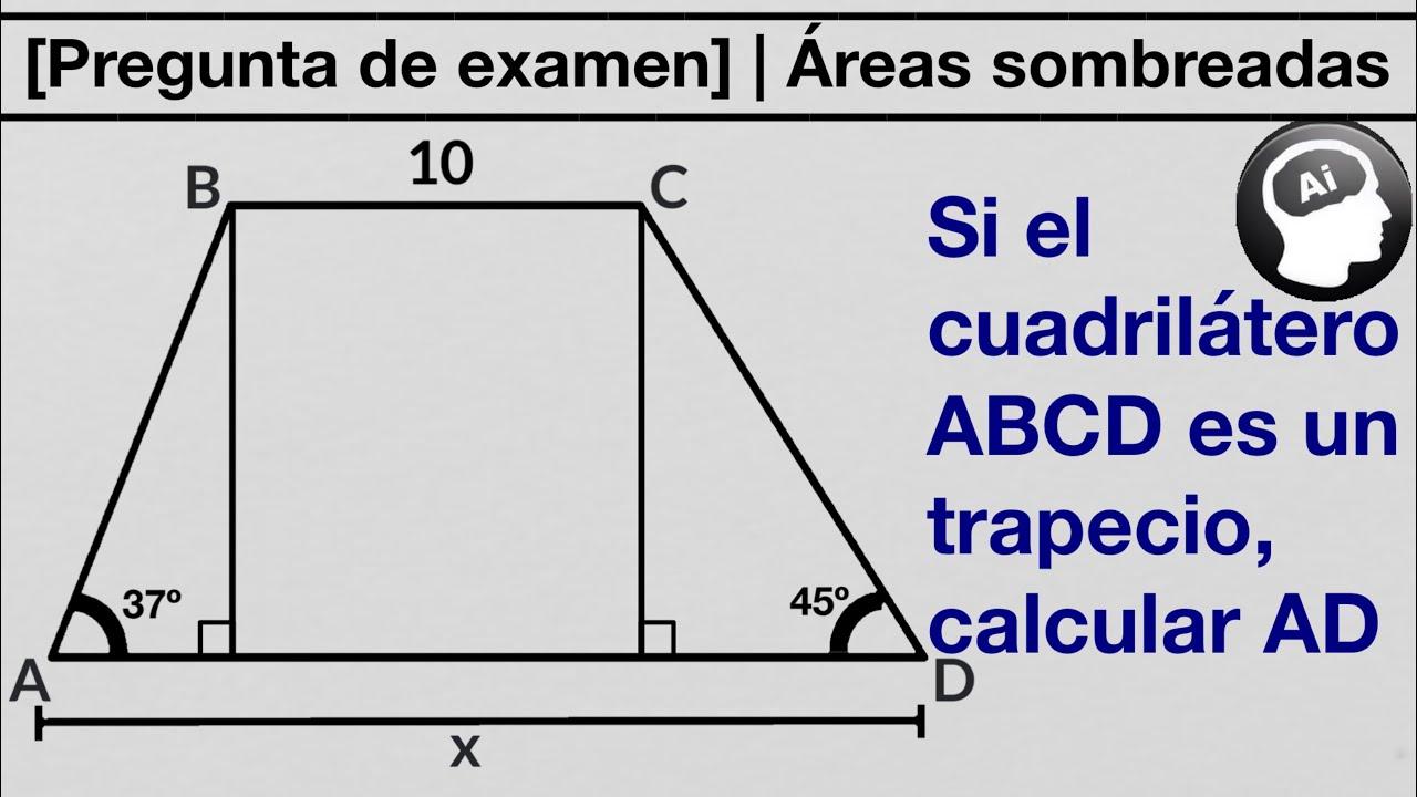 Puedes Calcular La Base Mayor En El Trapecio Mostrado Youtube