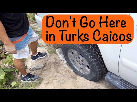 WHAT NOT TO SEE OR DO - Turks and Caicos Beaches