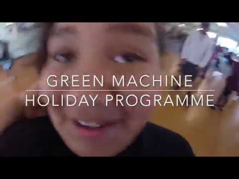 Green Machine Holiday programme day 1 & 2