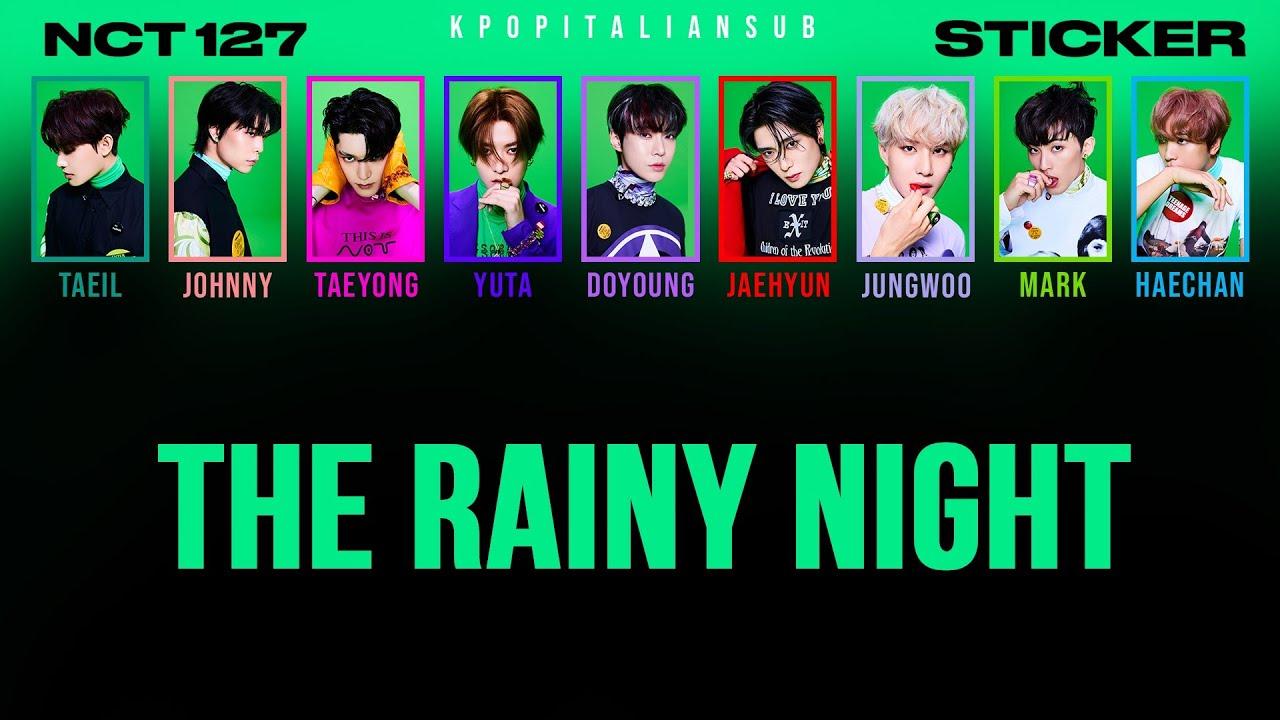 Download [SUB ENG / ITA] NCT 127 - The Rainy Night   내일의 나에게