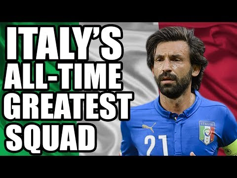 Italy's All-Time Greatest Squad
