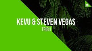 KEVU & Steven Vegas - Tribu [FREE DOWNLOAD]