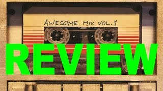 Guardians of the Galaxy: Awesome Mix, Vol.1 Soundtrack Review