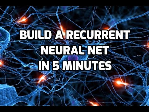 Build a Recurrent Neural Net in 5 Min