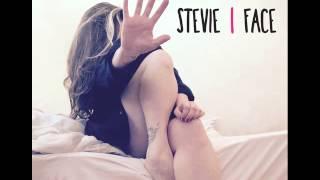 Stevie - Face