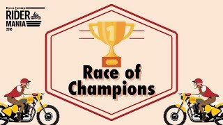 Race of the Champion at Rider Mania 2018