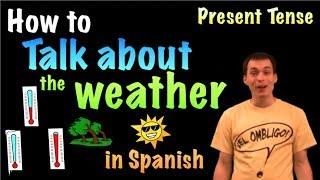 01057 Spanish Lesson - El tiempo y el clima (weather)