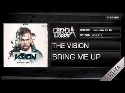 The Vision - Bring Me Up (Official HQ Preview)