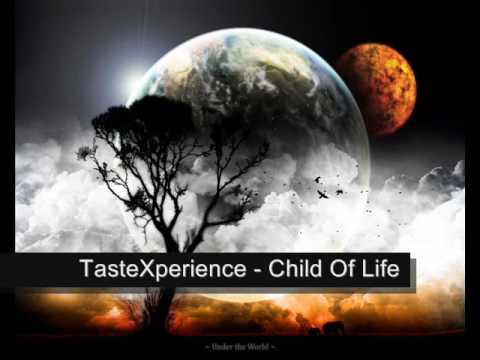 TasteXperience - Child Of Life