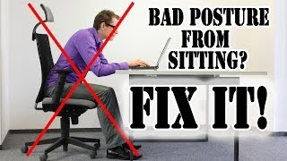 Do You Sit With Bad Posture? Fix It Like This