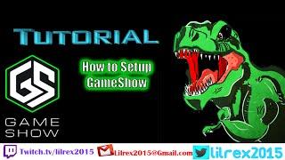 Gameshow Setup Tutorial