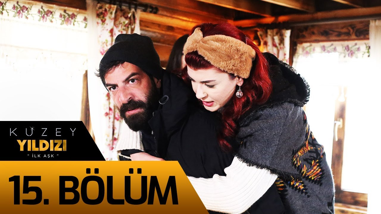 Kuzey Yıldızı İlk Aşk 15. Bölüm