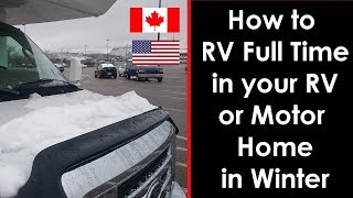 How to RV Full Time in the Winter in Canada Cheap Tips Learned