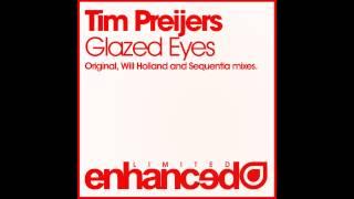Tim Preijers - Glazed Eyes (Sequentia Remix)