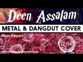 Nissa Sabyan - Deen Assalam Metal & Dangdut Cover