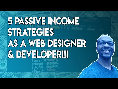 5 Passive Income Strategies for Web Designers and Developers