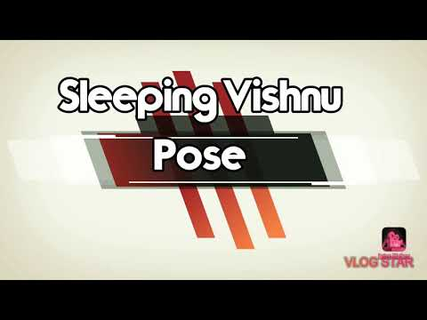 Anantasana || Sleeping Vishnu Pose || Variations of Anantasana/Vishnu Pose ||