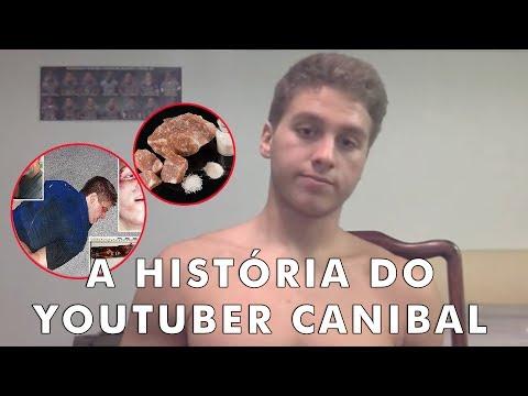 O que aconteceu com o Youtuber que comeu carne humana?