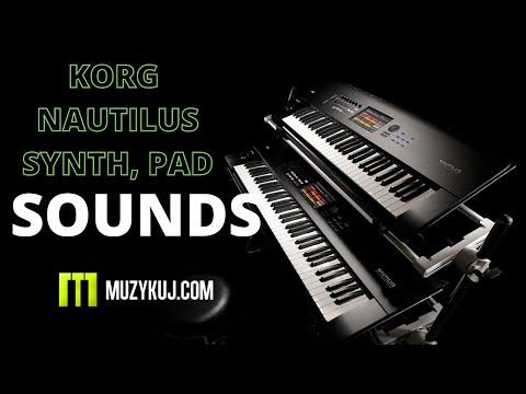 KORG NAUTILUS SYNTH PAD SOUNDS