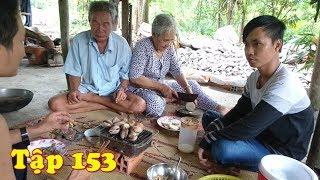 A Tăng Ăn Nhậu tập 153   Khoai Mỳ Với Sò Nướng Mỡ Hành