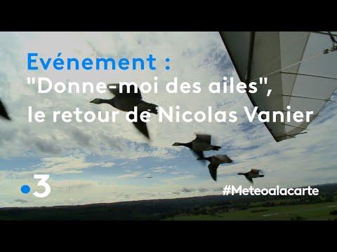 « Donne-moi des ailes », le retour de Nicolas Vanier - Météo à la carte