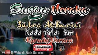 Download Mp3 Surga Neraka Karaoke  Subro Al-farizi  - Karaoke Qasidah