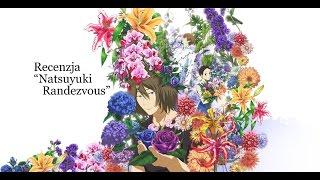 "Recenzja ""Natsuyuki Rendezvous"" :)"