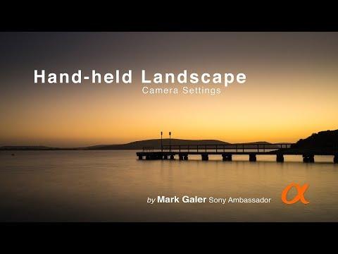 Landscape Photography - Optimum Camera Settings (Hand-Held)