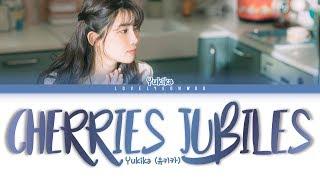[USE CAPTIONS] Yukika (유키카) – Cherries Jubiles (좋아하고 있어요) Lyrics (Color Coded Han/Rom/Eng)