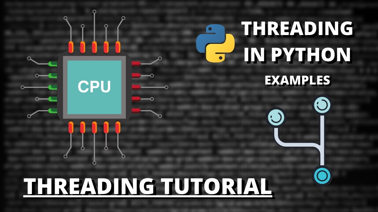 Threading Tutorial #2 - Implementing Threading in Python 3 (Examples)