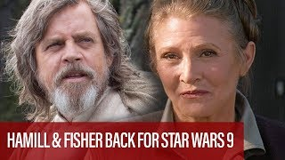 Mark Hamill And Carrie Fisher Officially Back For Star Wars Episode IX