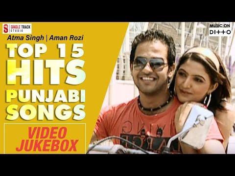 Atma Singh | Aman Rozi | Top 15 Hits Punjabi Songs | Video Jukebox 2017 | Latest Punjabi Songs 2017