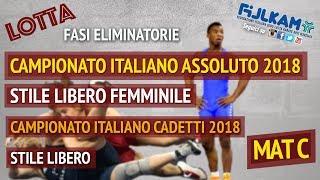 LOTTA CAMPIONATO ITALIANO ASSOLUTO SL FEMM. - CADETTI SL 2018 - ELIMINATORIE - MAT C